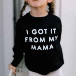Got it from my momma toddler unisex black top